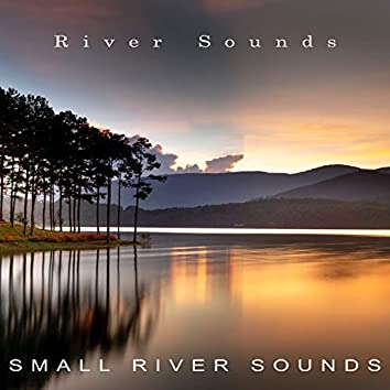 Small River Sounds