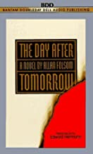 By Allan Folsom The Day After Tomorrow (abridged edition) [Audio Cassette]