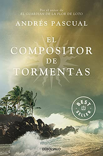 El compositor de tormentas (Best Seller)