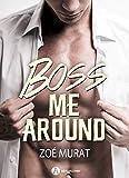 Boss Me Around