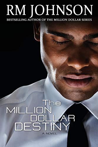 The Million Dollar Destiny (THE MILLION DOLLAR SERIES) (Volume 4)