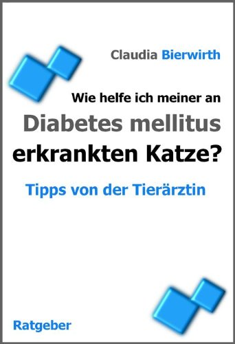 Wie helfe ich meiner an Diabetes mellitus erkrankten Katze? (Tipps von der Tierärztin 3)