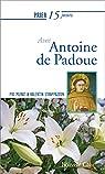 Prier 15 jours avec Antoine de Padoue par Murat