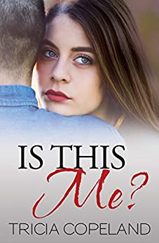 Is This Me? (Being Me Book 1) by [Tricia Copeland, Tia Silverthorne Bach]