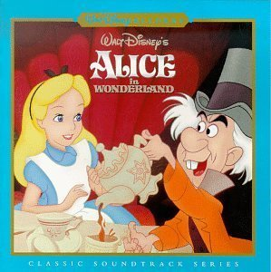 Walt Disney's Alice In Wonderland: Classic Soundtrack Series by unknown (1998-02-03)