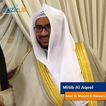 Azan EL Masjed El Nabawy
