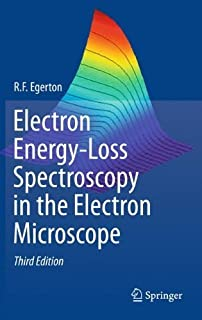 Electron Energy-Loss Spectroscopy in the Electron Microscope by R.F. Egerton(2011-07-29)