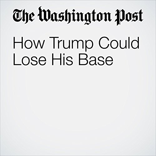 How Trump Could Lose His Base copertina