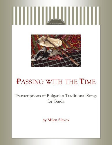 Passing with the Time – Transcriptions of Bulgarian Traditional Songs for Gaida