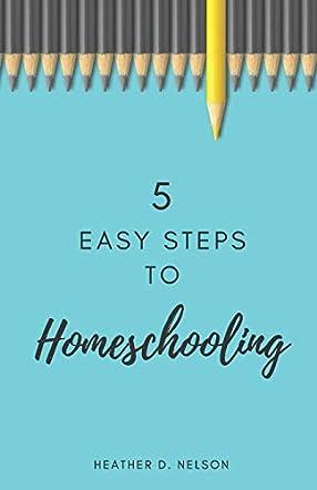 5 Easy Steps to Homeschooling