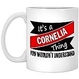 N\A Taza Personalizada para niños - Es una Cosa de Cornelia - Tazas de Regalo increíbles para él, Ella en cumpleaños - Cerámica Blanca