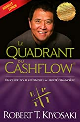 Le quadrant du cashflow de Robert t Kiyosaki
