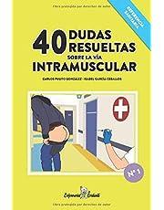 40 dudas resueltas sobre la vía intramuscular