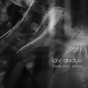 Fairland Ways
