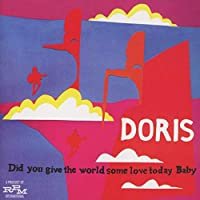 Did You Give The World Some Love Today Baby ~ Expanded Edition