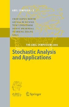 Stochastic Analysis and Applications  The Abel Symposium 2005  Abel Symposia Book 2
