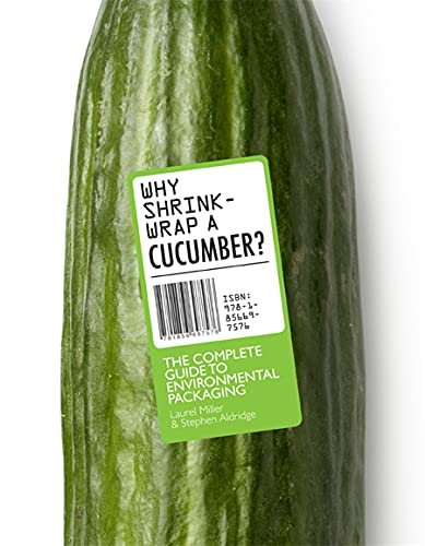 Why Shrink-Wrap a Cucumber? The Complete Guide to Environmental Packaging /anglais