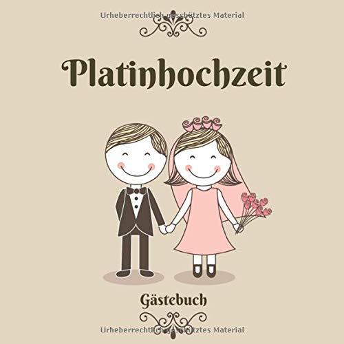 Platinhochzeit Gästebuch: 55 Jahre | Zum Eintragen | Für bis zu 40 Gäste zum Hochzeitstag |...