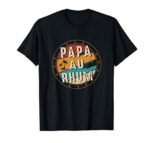 Papa Au Rhum Original Fan de l Apéro Alcool Humour Vin Drôle T-Shirt
