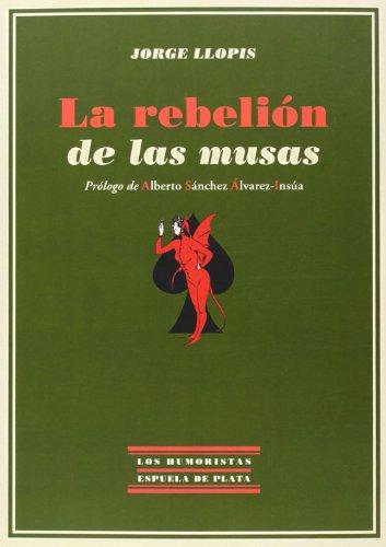 La Rebelión De Las Musas (Los Humoristas)