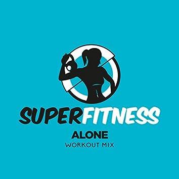 Alone (Workout Mix)