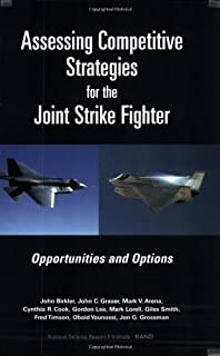 Assessing Competitive Strategies for the Joint Strike Fighter: Opportunities and Options (English Edition)