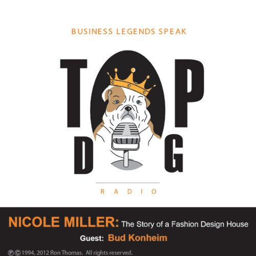 Nicole Miller: The Story of a Fashion Design House audiobook cover art