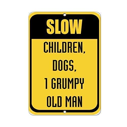 None Branded Tin Sign Warning Sign Slow Children Dogs 1 Grumpy Old Man Traffic Room Metal Poster Wall Decor