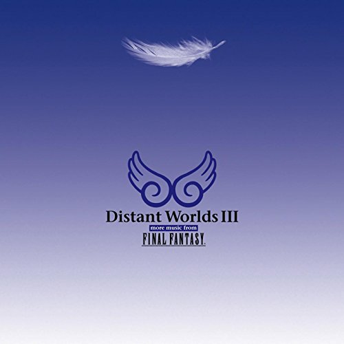 Distant Worlds III: More Music from Final Fantasy