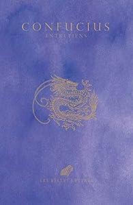 Les entretiens de Confucius par  Confucius