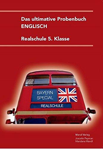 Das ultimative Probenbuch Englisch 5. Klasse: Realschule