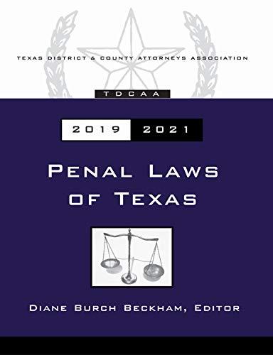 Texas Penal Code 2019 (English Edition)