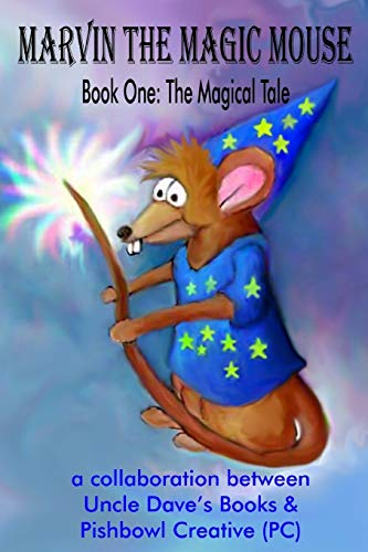 Marvin the Magic Mouse: the magical tale