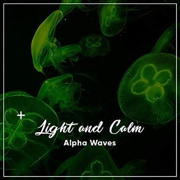 #21 Light and Calm Alpha Waves