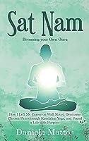 Sat Nam: Becoming Your Own Guru