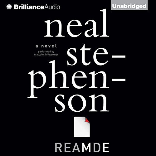 Reamde                   Written by:                                                                                                                                 Neal Stephenson                               Narrated by:                                                                                                                                 Malcolm Hillgartner                      Length: 38 hrs and 29 mins     21 ratings     Overall 4.6