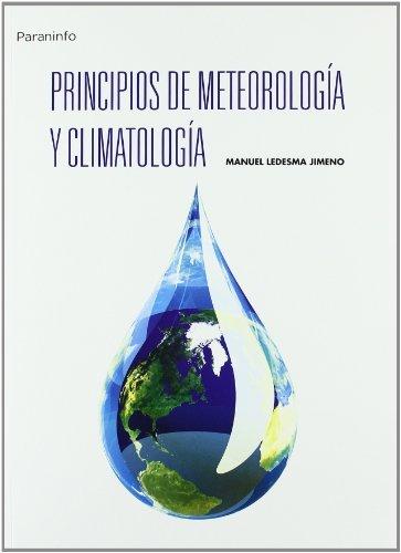 Principios de meteorología y climatología. (Física)