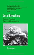 Coral Bleaching: Patterns, Processes, Causes and Consequences (Ecological Studies Book 205)
