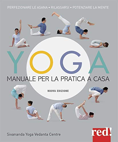 Yoga. Manuale per la pratica a casa