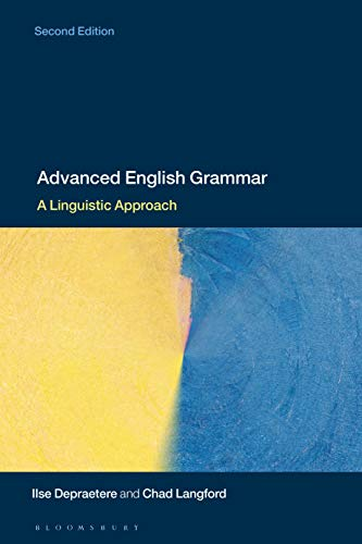 Advanced English Grammar: A Linguistic Approach (English Edition)