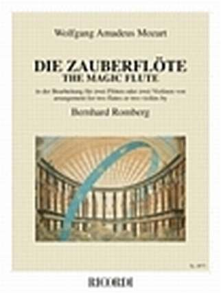 DIE ZAUBERFLOETE KV 620 - arrangiert für zwei Querflöten - (Violine) [Noten / Sheetmusic] Komponist: MOZART WOLFGANG AMADEUS