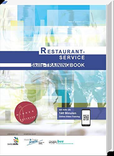 Restaurant-Service Skills-TRAINING BOOK: Referenzbuch für die WorldSkills Competitions Trade 35