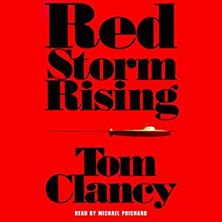 Red Storm Rising                   By:                                                                                                                                 Tom Clancy                               Narrated by:                                                                                                                                 Michael Prichard                      Length: 31 hrs and 12 mins     4,063 ratings     Overall 4.6