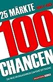 25 M�rkte- 100 Chancen