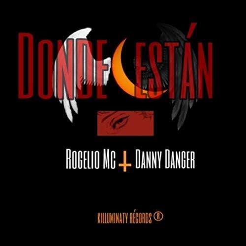 Rogelio Mc feat. Danny Danger