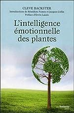 L'intelligence émotionnelle des plantes de Cleve Backster