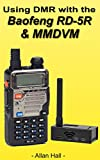 Using DMR with the Baofeng RD-5R & MMDVM