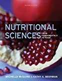 Nutritional Sciences: From Fundamentals to Food/with Table of Food Composition (Available Titles CourseMate)