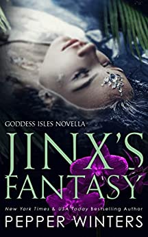 Jinx's Fantasy (Goddess Isles Book 7) by [Pepper Winters]