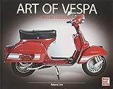 Art of Vespa: Roller-Legenden - Roberto Ferri